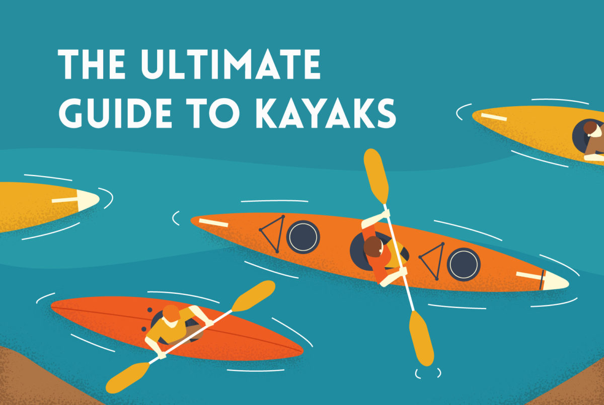 The Ultimate Guide To Kayaks - find out everything you need to know about the different types of kayaks out there and how to choose one for your needs